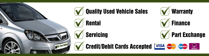 Quality Used Vehicle Sales, Rental, Servicing, Warranty, Finance, Part Exchange, Credit/Debit Cards Accepted